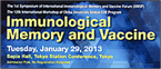 The 1st Symposium of International Immunological Memory and Vaccine Forum(IIMVF)
